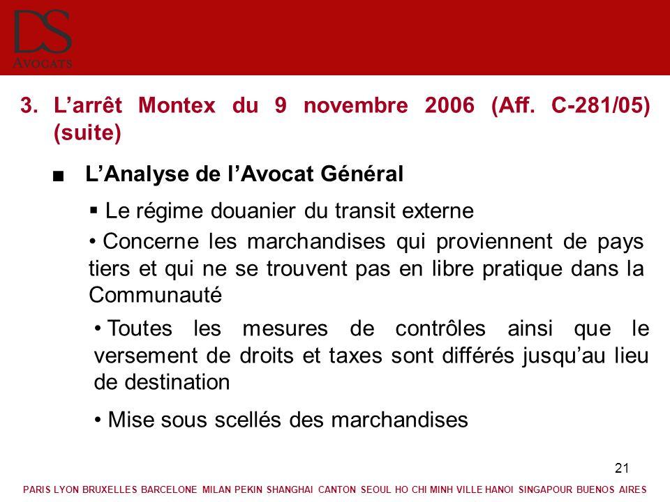 L'arrêt Montex du 9 novembre 2006 (Aff. C-281/05) (suite)