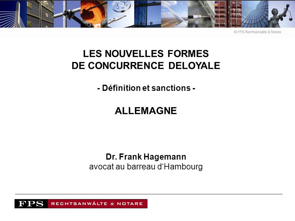 DE CONCURRENCE DELOYALE - Définition et sanctions -