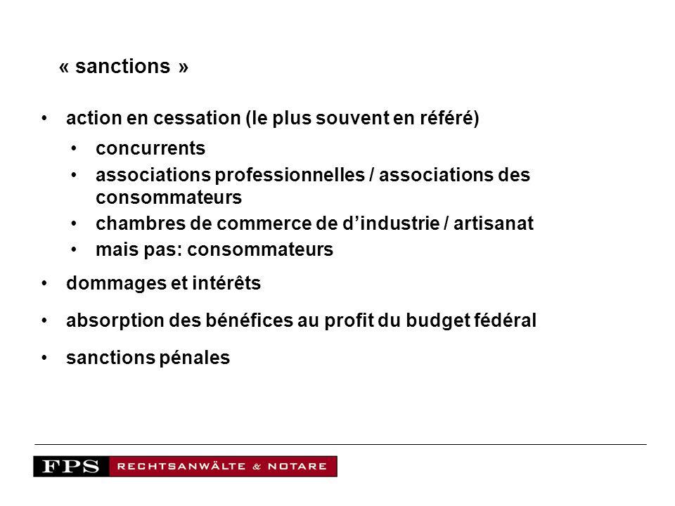 « sanctions » action en cessation (le plus souvent en référé)