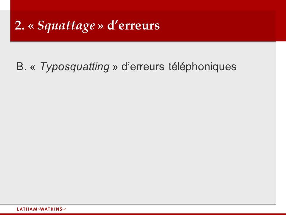 2. « Squattage » d'erreurs