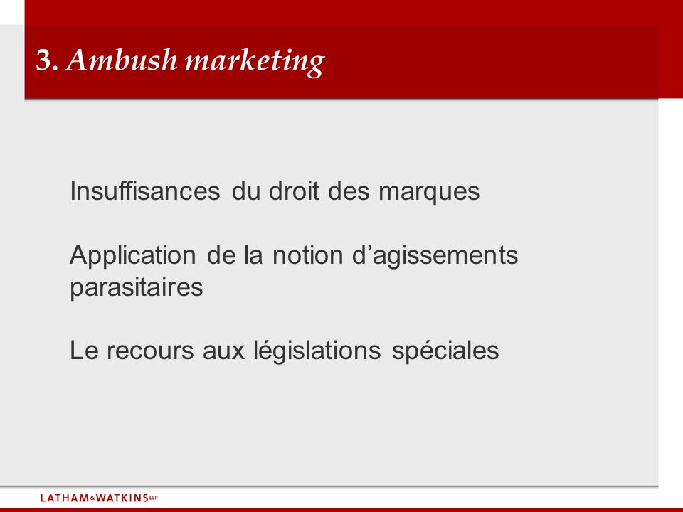 3. Ambush marketing Insuffisances du droit des marques