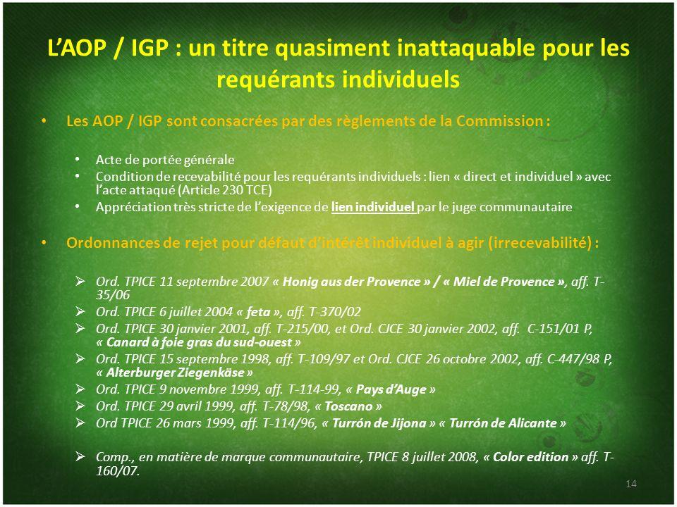 L'AOP / IGP : un titre quasiment inattaquable pour les requérants individuels