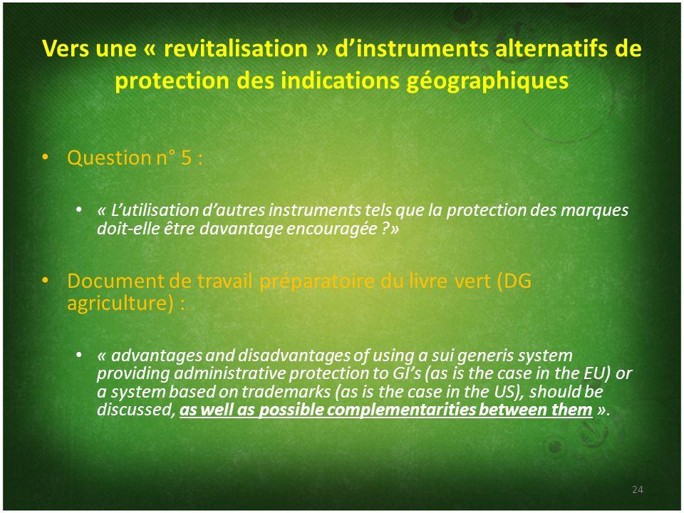 Vers une « revitalisation » d'instruments alternatifs de protection des indications géographiques