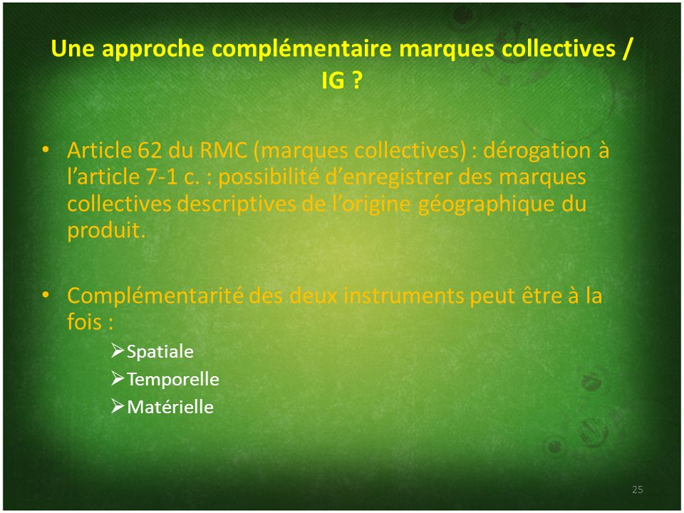 Une approche complémentaire marques collectives / IG