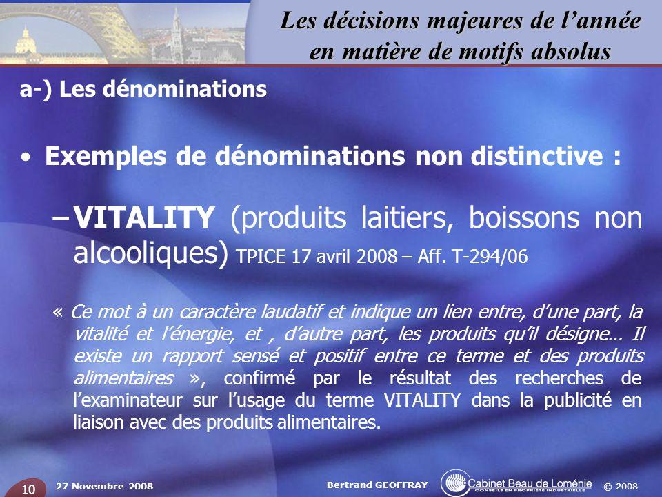 a-) Les dénominations Exemples de dénominations non distinctive :