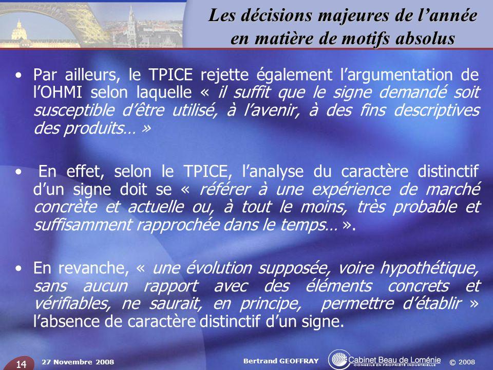 Par ailleurs, le TPICE rejette également l'argumentation de l'OHMI selon laquelle « il suffit que le signe demandé soit susceptible d'être utilisé, à l'avenir, à des fins descriptives des produits… »