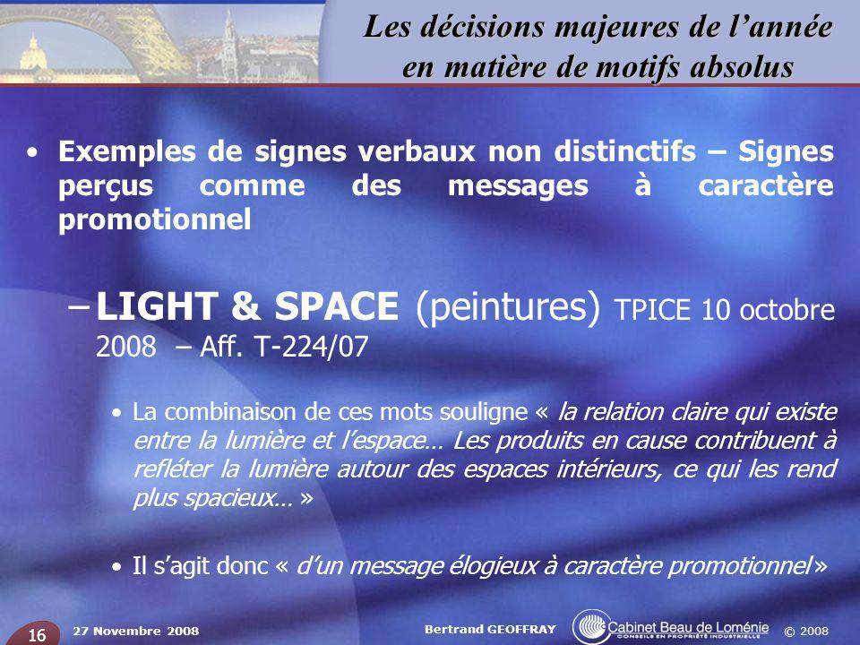 LIGHT & SPACE (peintures) TPICE 10 octobre 2008 – Aff. T-224/07