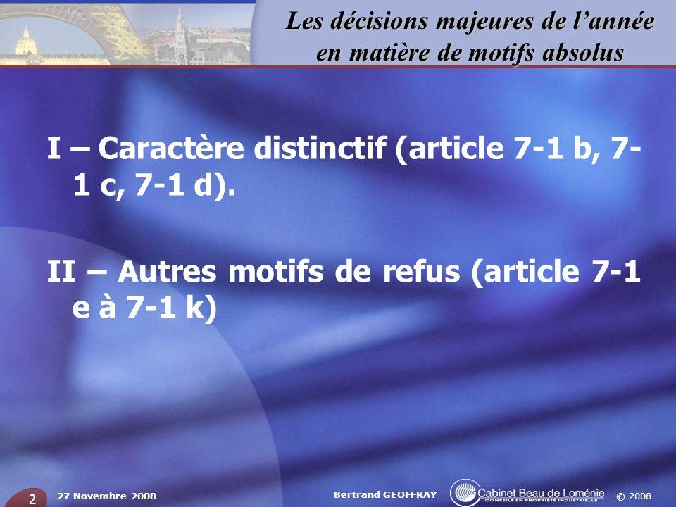 I – Caractère distinctif (article 7-1 b, 7-1 c, 7-1 d).