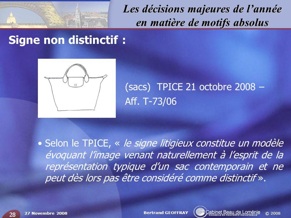 (sacs) TPICE 21 octobre 2008 – Signe non distinctif : Aff. T-73/06