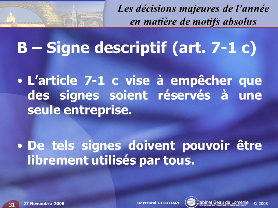 B – Signe descriptif (art. 7-1 c)
