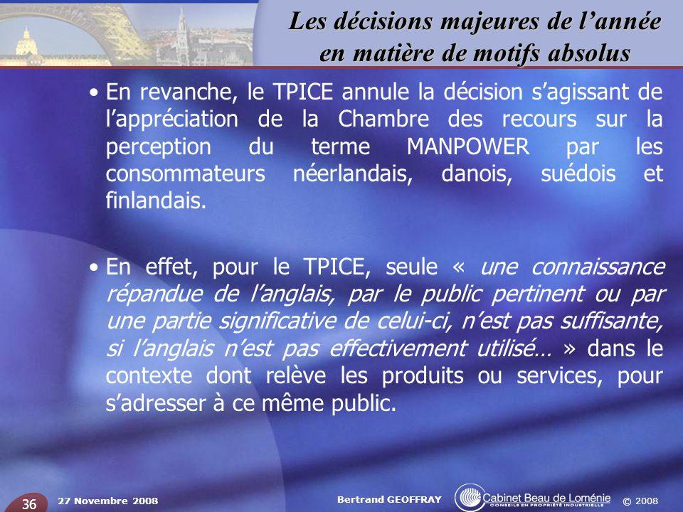 En revanche, le TPICE annule la décision s'agissant de l'appréciation de la Chambre des recours sur la perception du terme MANPOWER par les consommateurs néerlandais, danois, suédois et finlandais.