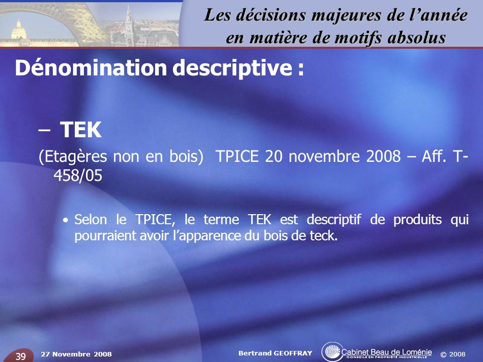 Dénomination descriptive : TEK