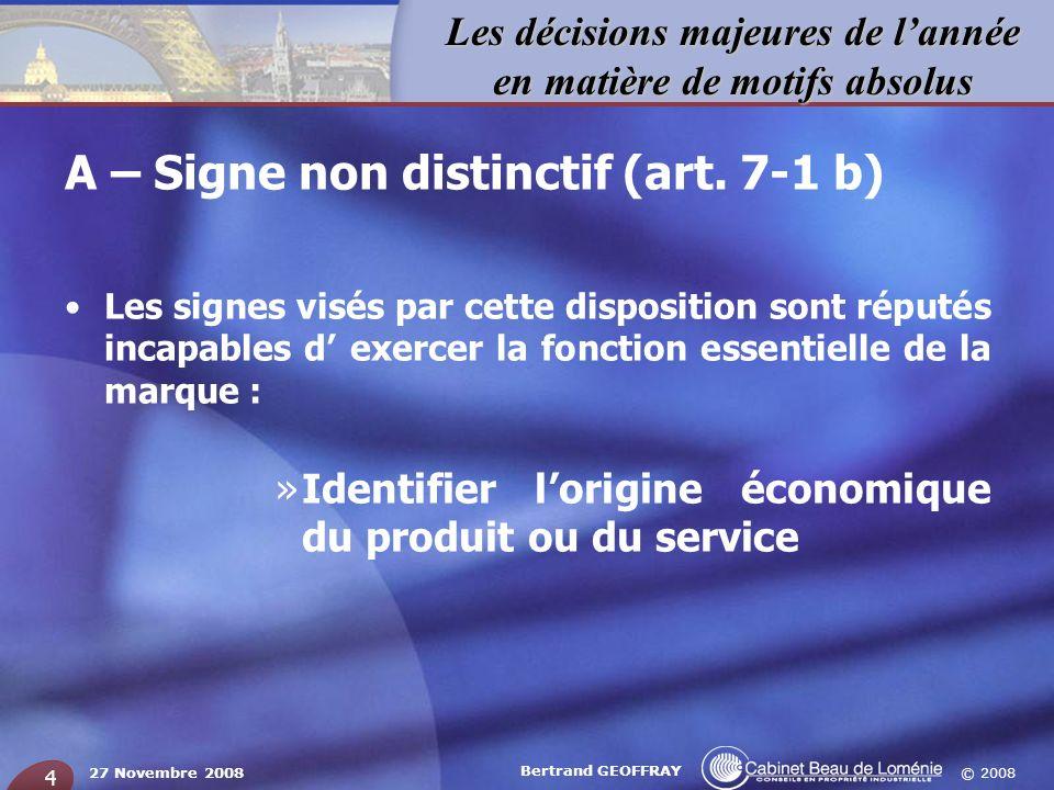 A – Signe non distinctif (art. 7-1 b)