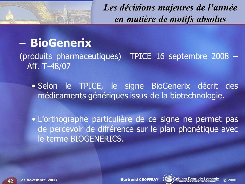 BioGenerix (produits pharmaceutiques) TPICE 16 septembre 2008 – Aff. T-48/07.
