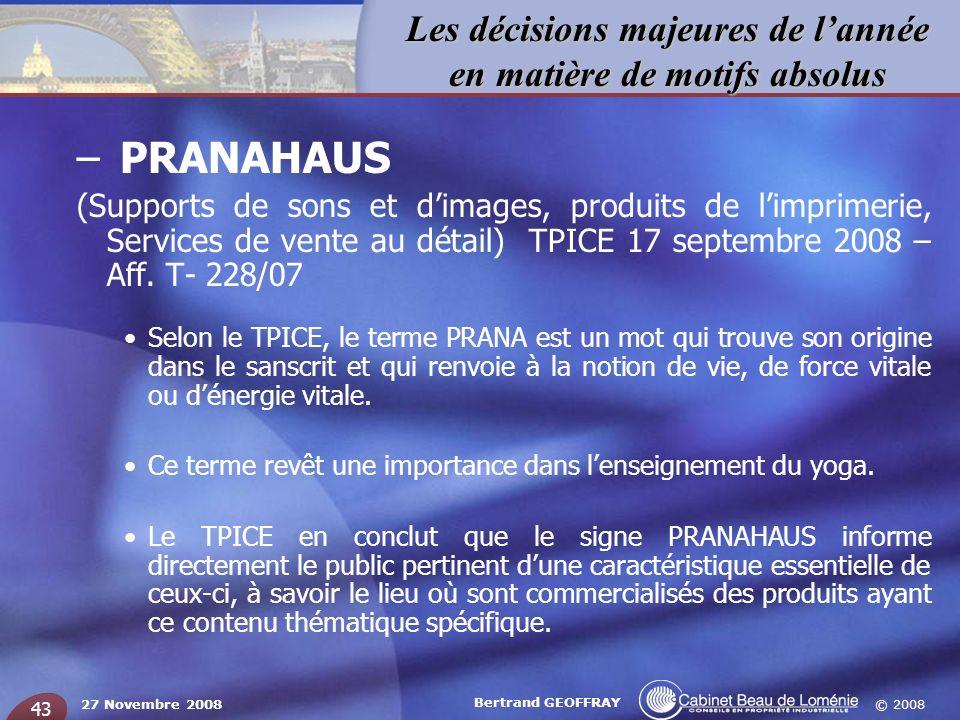 PRANAHAUS (Supports de sons et d'images, produits de l'imprimerie, Services de vente au détail) TPICE 17 septembre 2008 – Aff. T- 228/07.