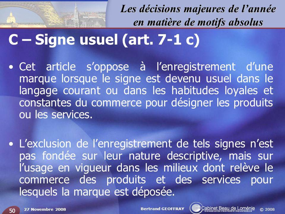 C – Signe usuel (art. 7-1 c)
