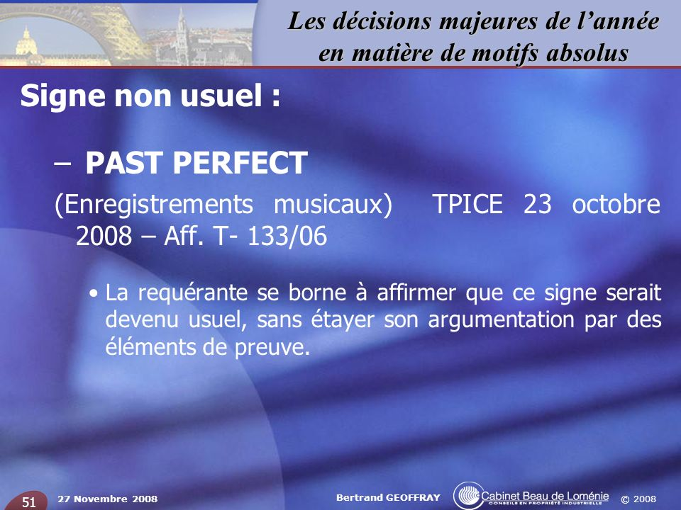 Signe non usuel : PAST PERFECT