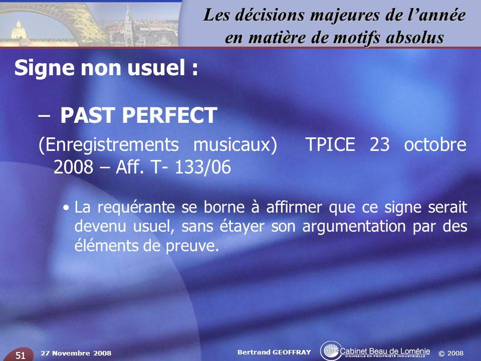 Signe non usuel : PAST PERFECT