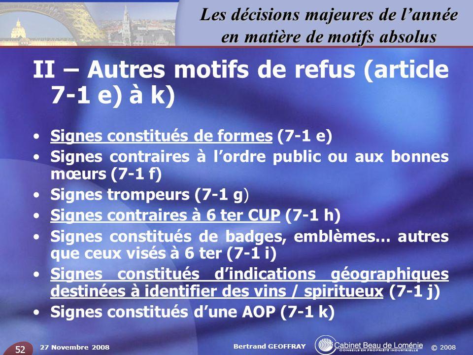 II – Autres motifs de refus (article 7-1 e) à k)