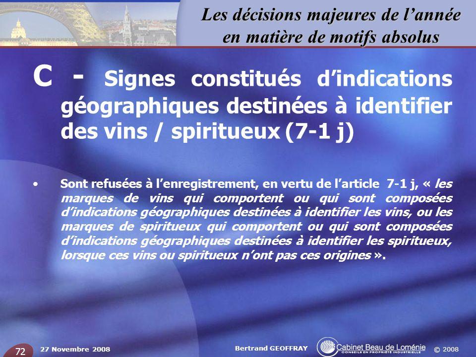 C - Signes constitués d'indications géographiques destinées à identifier des vins / spiritueux (7-1 j)