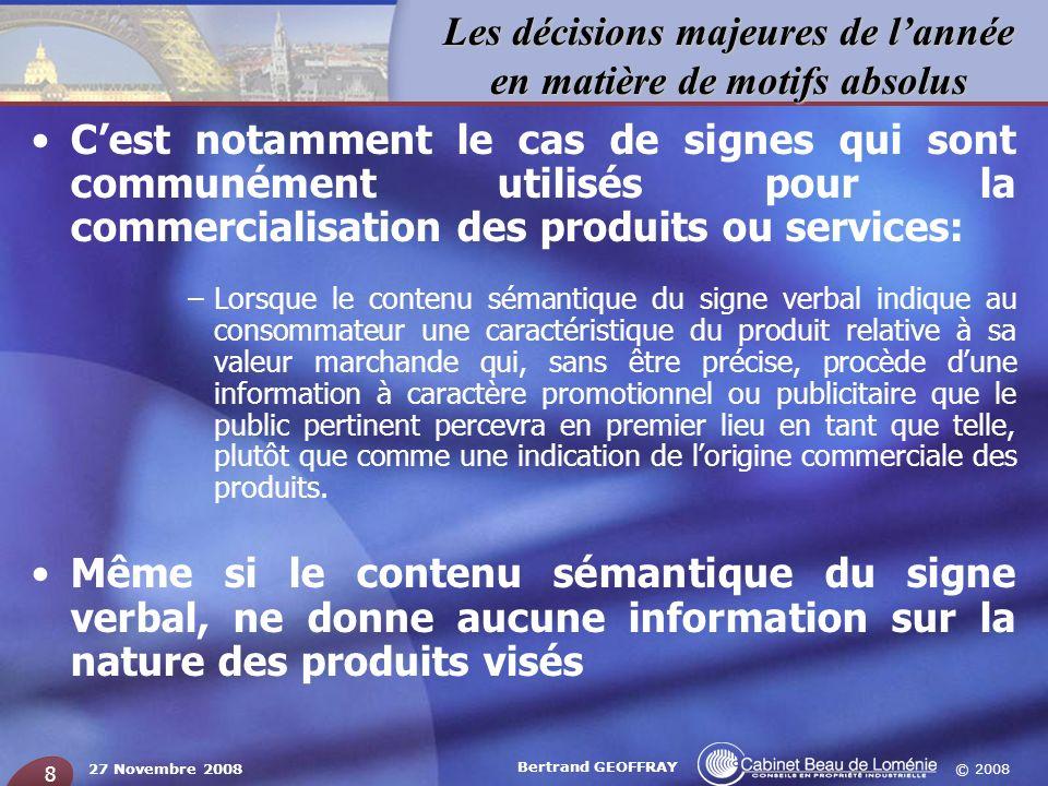 C'est notamment le cas de signes qui sont communément utilisés pour la commercialisation des produits ou services: