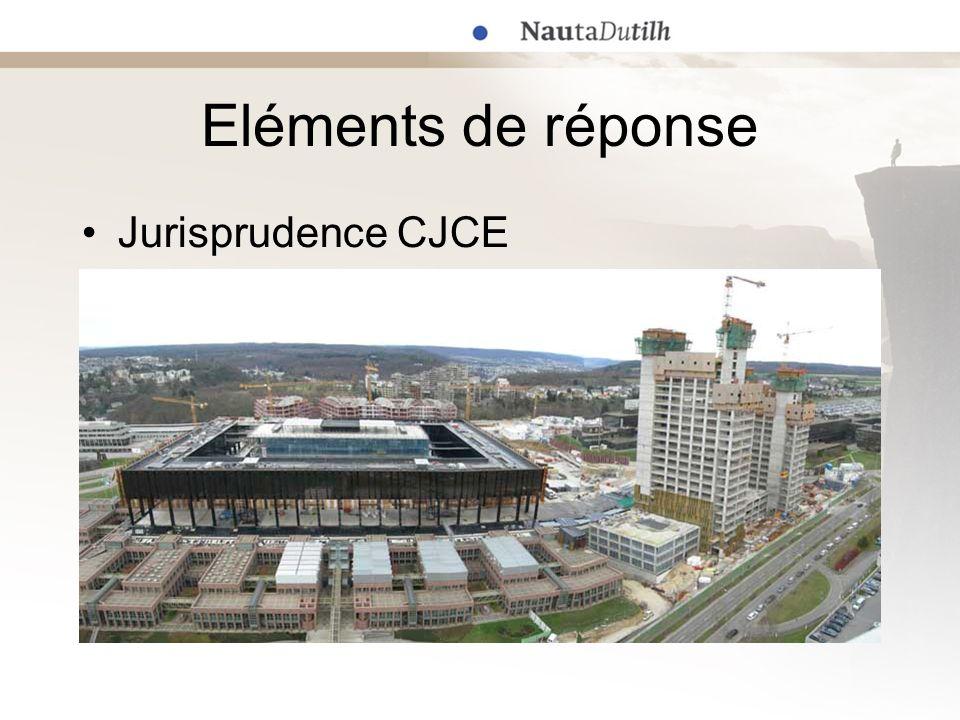 Eléments de réponse Jurisprudence CJCE