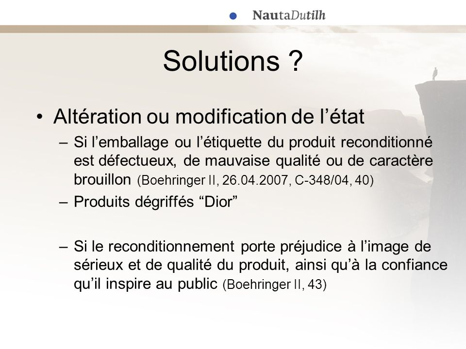 Solutions Altération ou modification de l'état