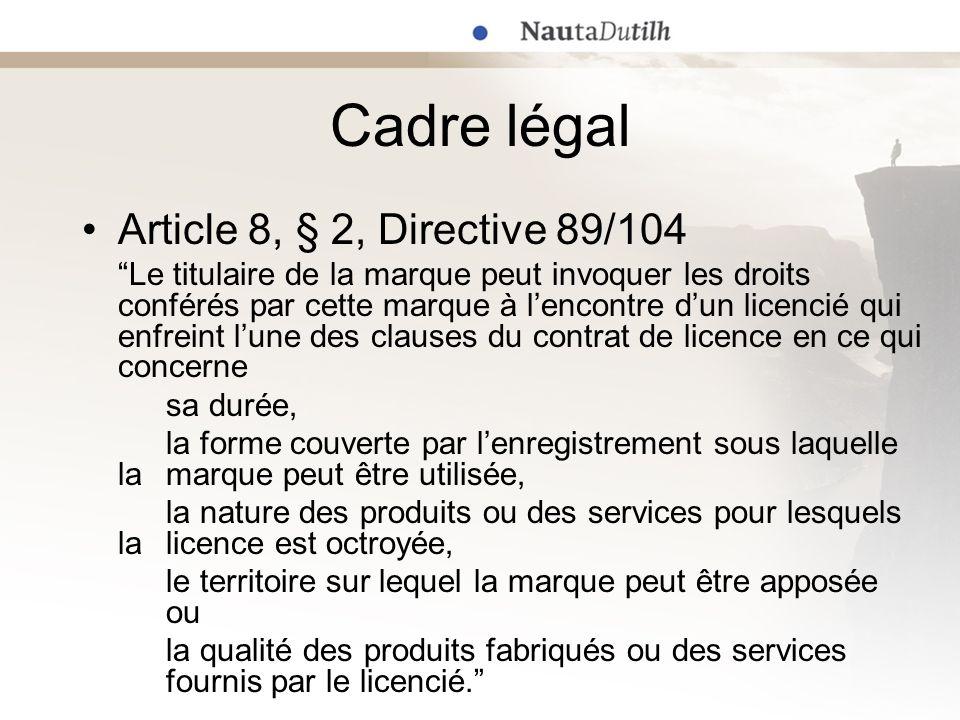 Cadre légal Article 8, § 2, Directive 89/104