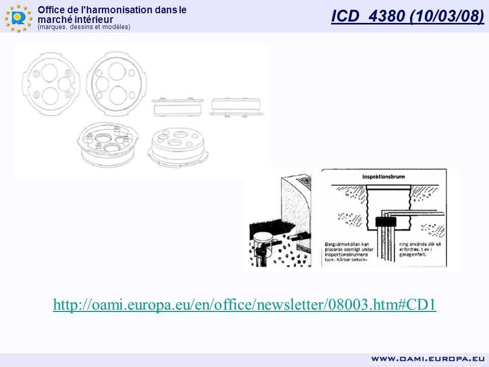 ICD 4380 (10/03/08) http://oami.europa.eu/en/office/newsletter/08003.htm#CD1