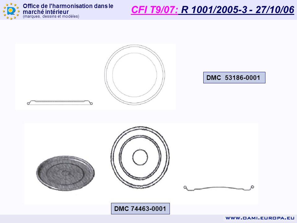 CFI T9/07: R 1001/2005-3 - 27/10/06 DMC 53186-0001 DMC 74463-0001