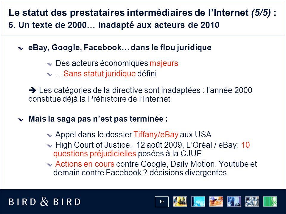 Le statut des prestataires intermédiaires de l'Internet (5/5) : 5