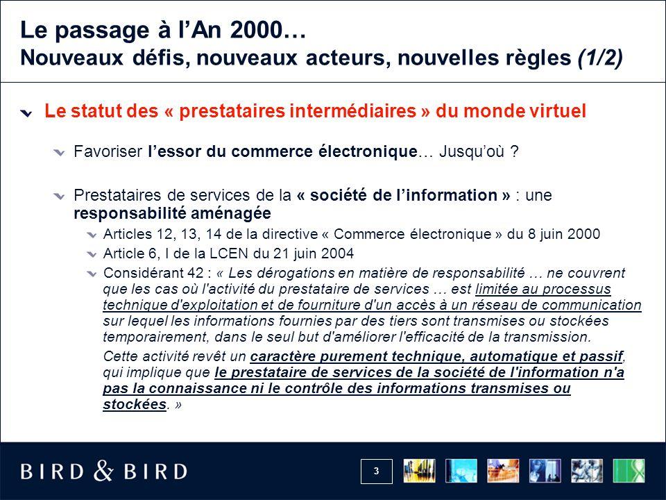 Le passage à l'An 2000… Nouveaux défis, nouveaux acteurs, nouvelles règles (1/2)