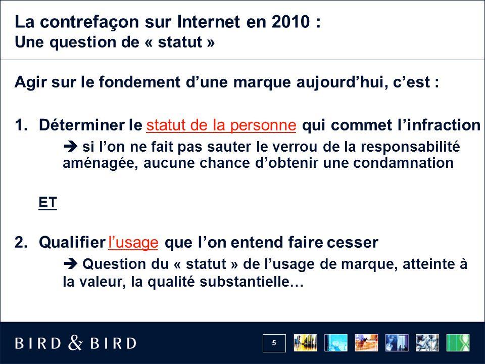 La contrefaçon sur Internet en 2010 : Une question de « statut »