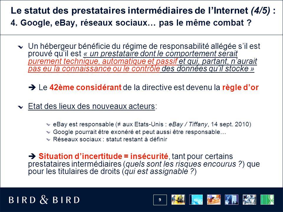 Le statut des prestataires intermédiaires de l'Internet (4/5) : 4