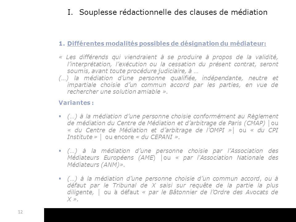 Souplesse rédactionnelle des clauses de médiation