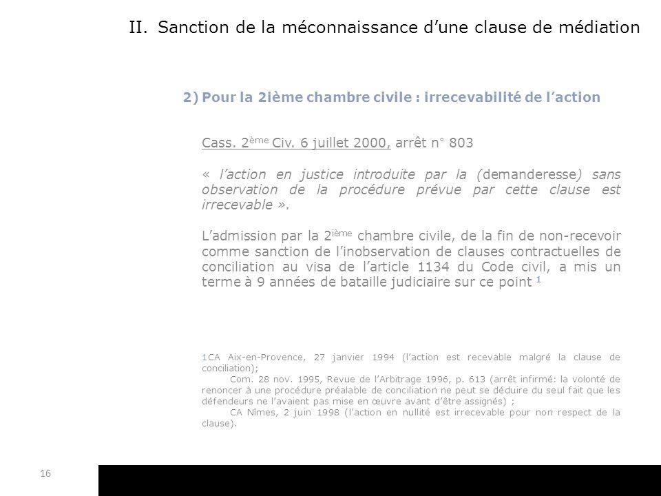 Sanction de la méconnaissance d'une clause de médiation
