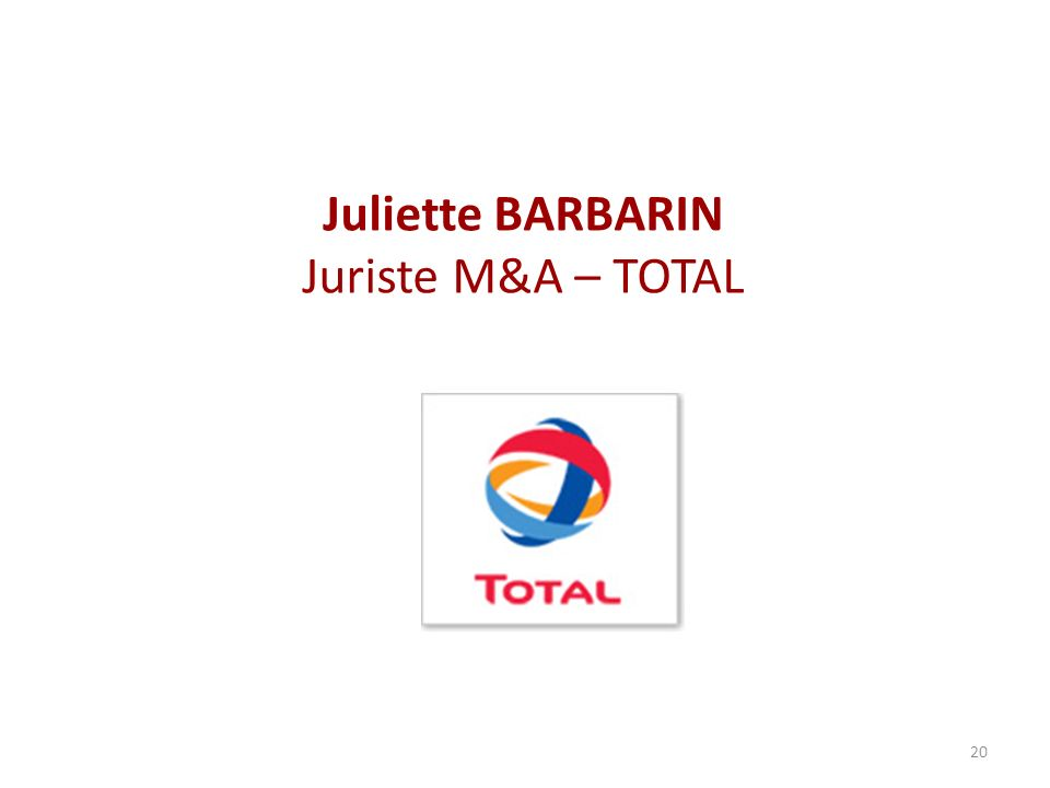 Juliette BARBARIN Juriste M&A – TOTAL