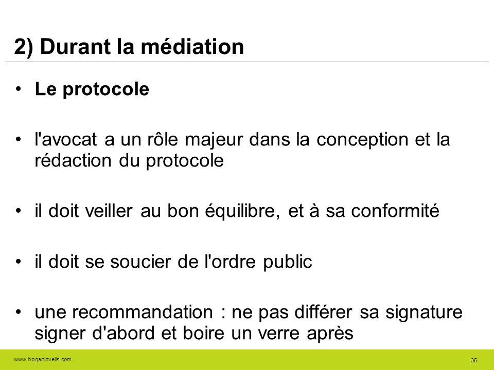 2) Durant la médiation Le protocole