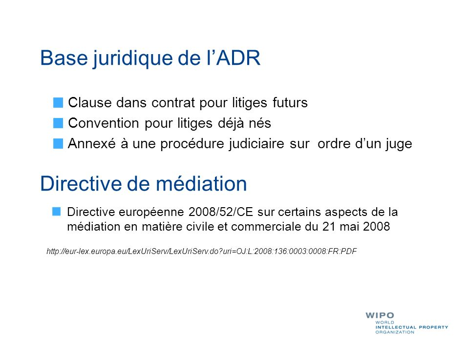 Base juridique de l'ADR