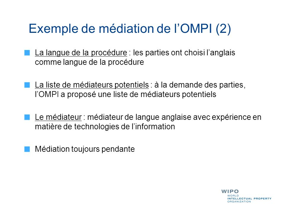Exemple de médiation de l'OMPI (2)