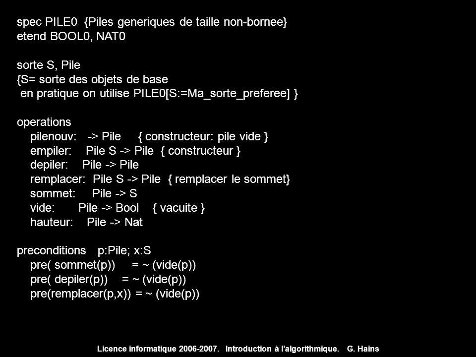 spec PILE0 {Piles generiques de taille non-bornee} etend BOOL0, NAT0