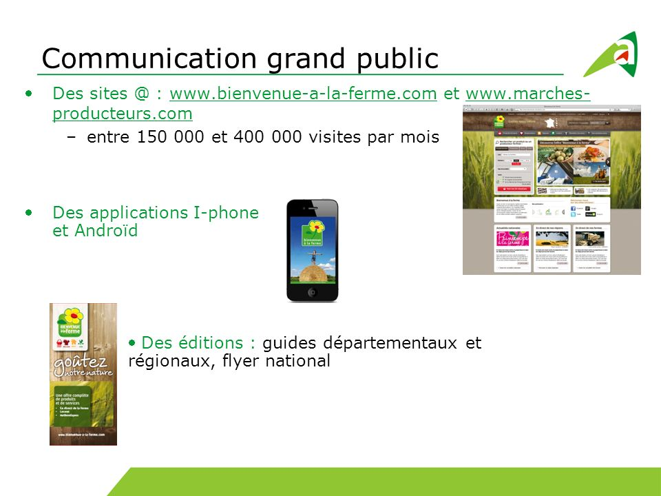 Communication grand public