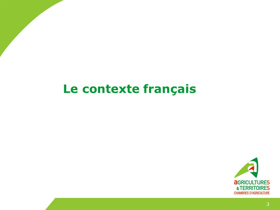 Le contexte français 3