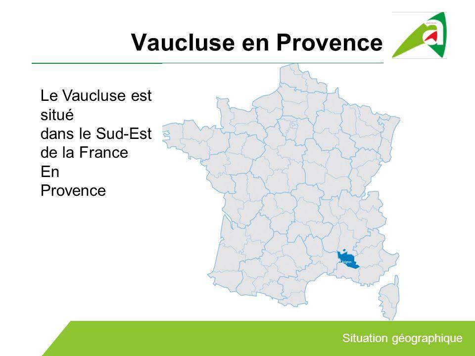 Vaucluse en Provence Le Vaucluse est situé dans le Sud-Est