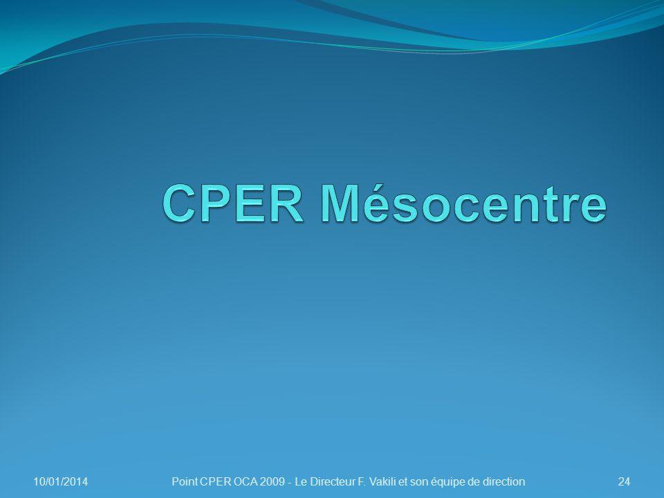CPER Mésocentre 26/03/2017 Point CPER OCA 2009 - Le Directeur F. Vakili et son équipe de direction