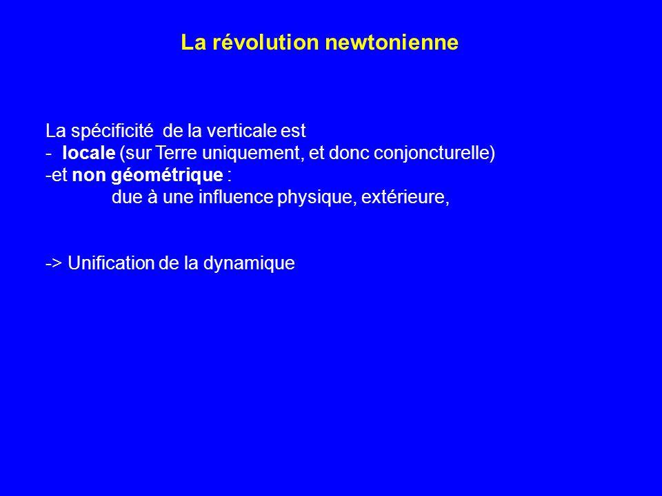 La révolution newtonienne
