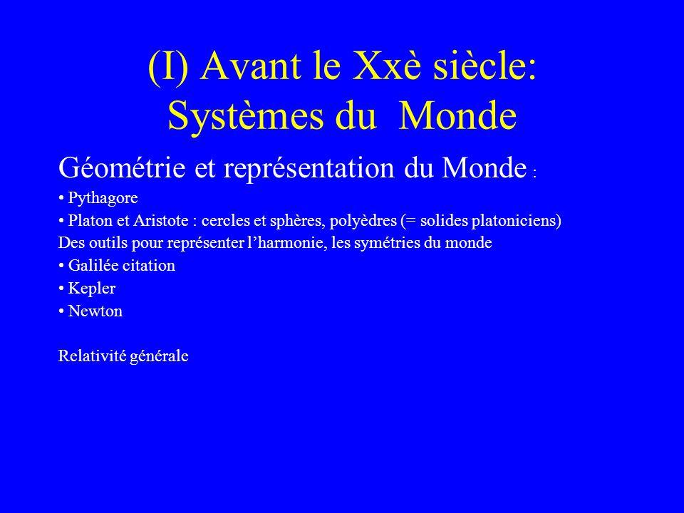 (I) Avant le Xxè siècle: Systèmes du Monde