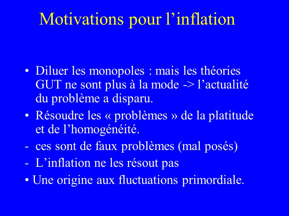 Motivations pour l'inflation