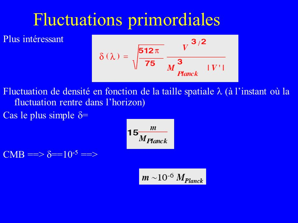 Fluctuations primordiales