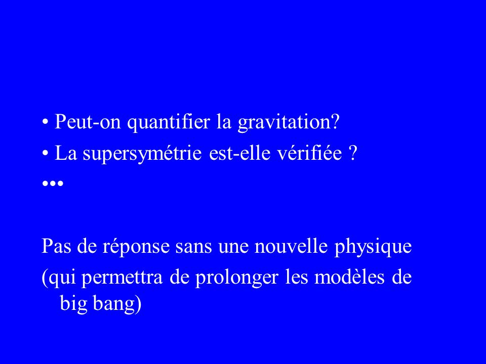 • Peut-on quantifier la gravitation